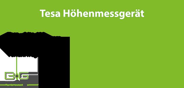 Tesa Höhenmessgerät